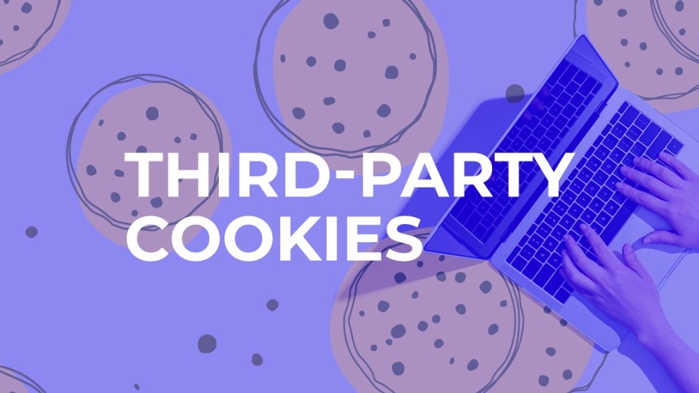 Third-party cookies - what are they, what's happening & what to do