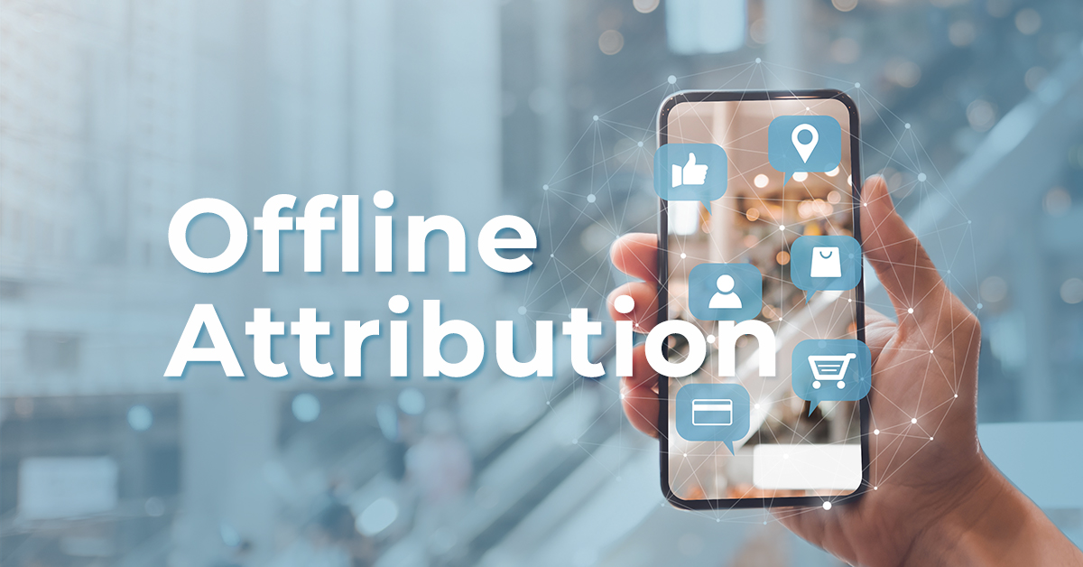 What is offline attribution?