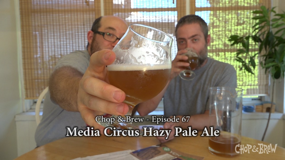 Chop & Brew | Media Circus Hazy Pale Ale