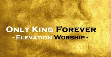 Only King Forever