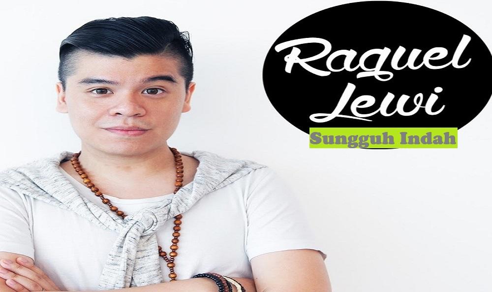 Raguel Lewi - Sungguh Indah Chord - Transpose