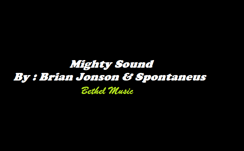 Bethel Music chord - Mighty Sound - ChordMusic
