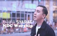 Tanpa Syarat Chord ( NDC Worship )