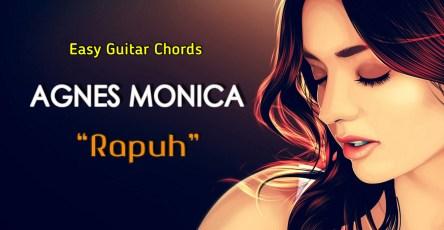 Chord Gitar Rapuh Agnes Monica