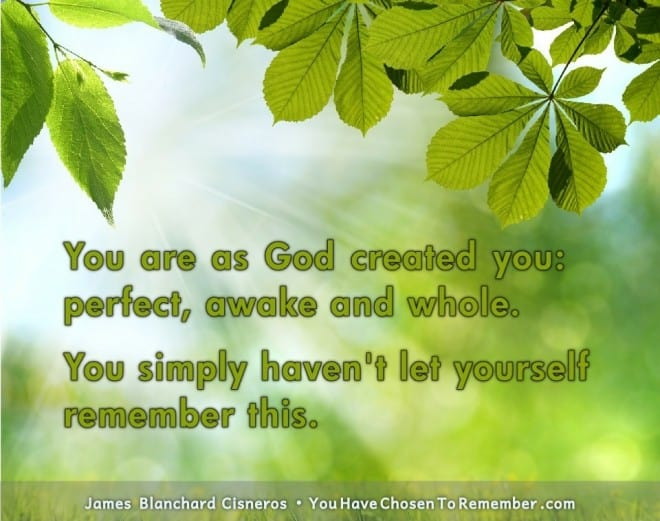 Inspirational Quote by James Blanchard Cisneros, author of spiritual self help books.