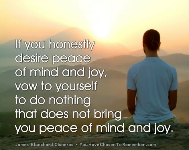 Inspirational Quotes about Peace by James Blanchard Cisneros, author of spiritual self help books.