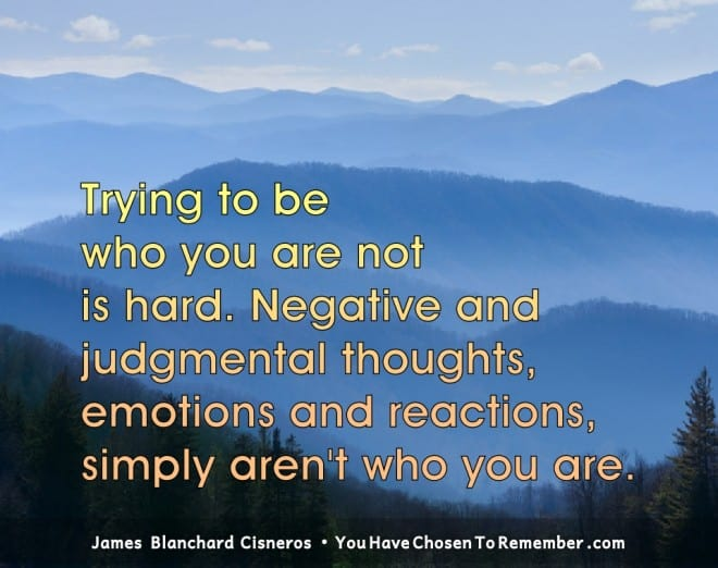 Inspirational Quotes about Judgment by James Blanchard Cisneros, author of spiritual self help books.