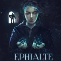 Ephialte - Începutul unui Coșmar (Cartea întâi), Cristinne C.C.