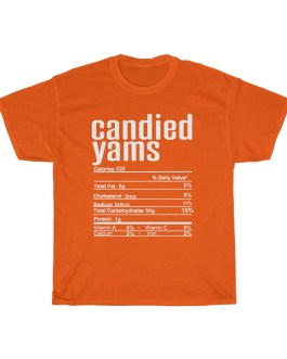 Candied Yams – Nutritional Facts Unisex Heavy Cotton Tee