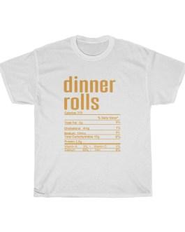 Dinner Rolls – Nutritional Facts Unisex Heavy Cotton Tee