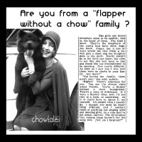 ARE YOU FROM A 'FLAPPER WITHOUT A CHOW' FAMILY