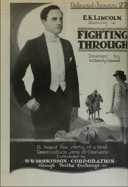 "E.K. Lincoln in ""Fighting Through"" Circa 1919"