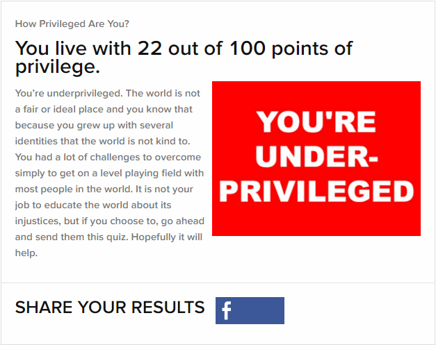 "My results from the BuzzFeed ""How Privileged Are You?"" Quiz."