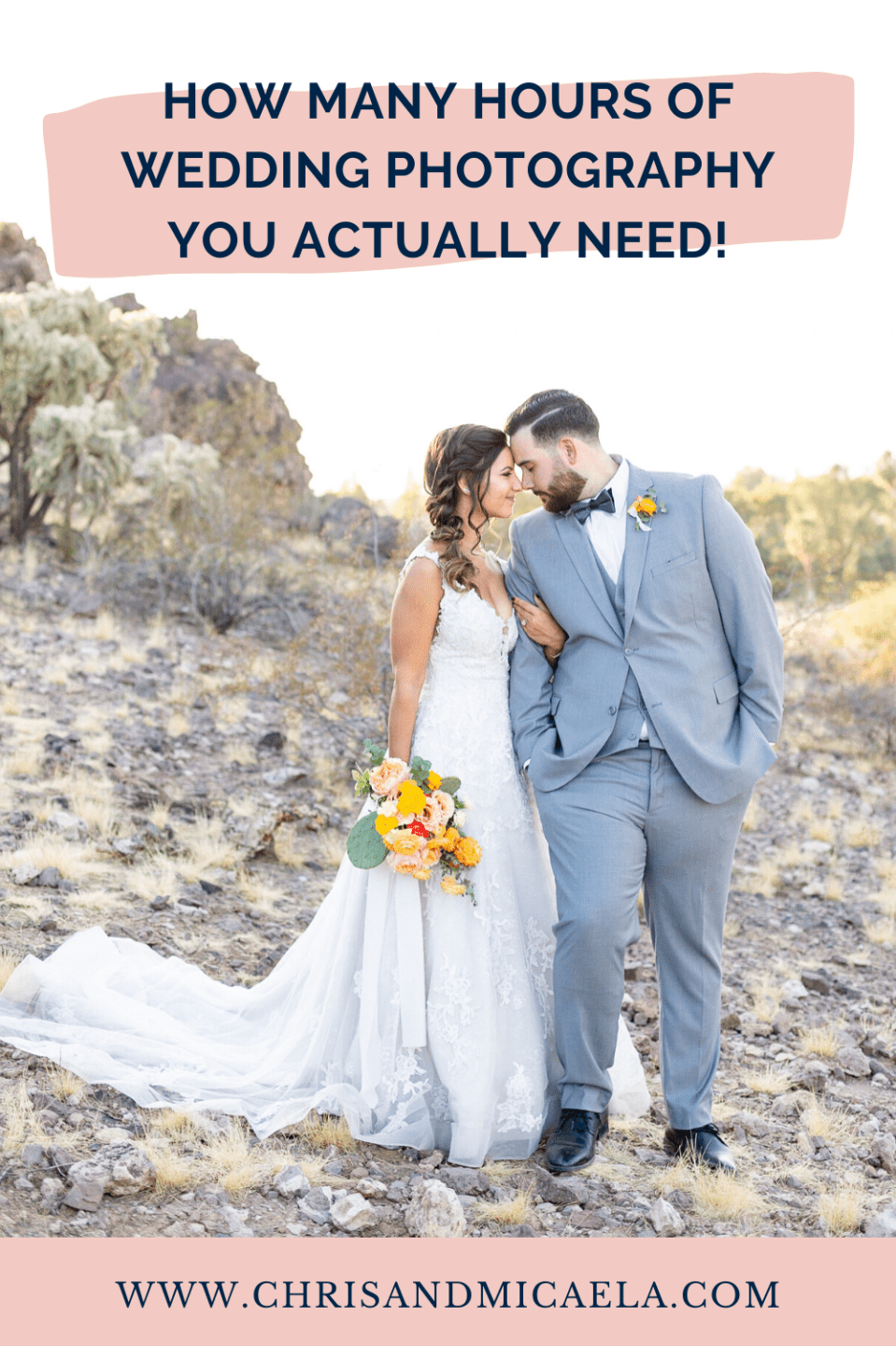 bride and groom with text that says how many hours of wedding photography you actually need