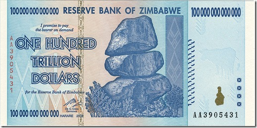 Zimbabwe 100 trillion-dollar bill, printing money, inflation, chrisbabu.com