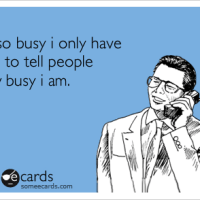 "Why You Should Stop Saying How ""Busy"" You Are"