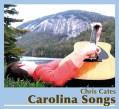 Carolina Songs by Chris Cates