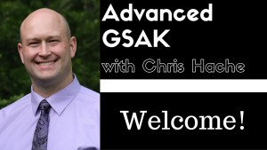 Advanced GSAK With Chris Hache - Welcome!