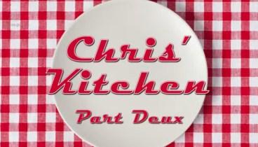 Chris' Kitchen Part Deux