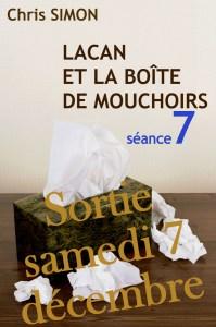 Lacan et la boîte de mouchoirs séance 7