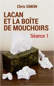Séance 1 - Lacan et la boîte de mouchoirs Couverture