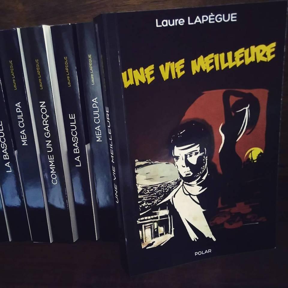 Une vie meilleure de Laure Lapègue