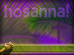 A Lasting Hosanna