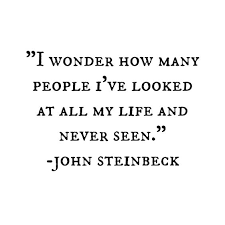 People I have never seen - Steinbeck