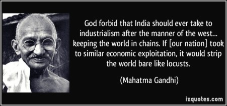 quote-god-forbid-that-india-should-ever-take-to-industrialism-after-the-manner-of-the-west-keeping-the-mahatma-gandhi-293334