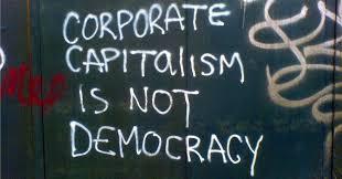 corporate-capitalism-is-not-democracy