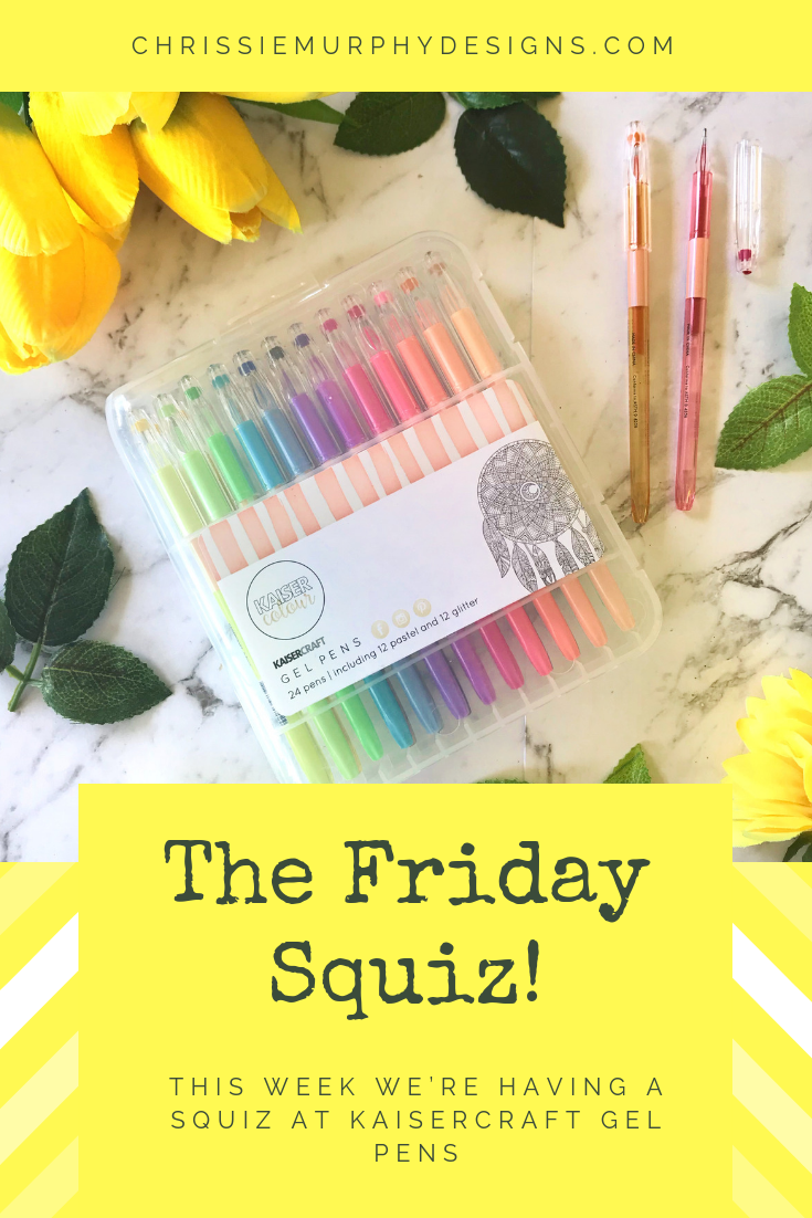 The Friday Squiz at Chrissie Murphy Designs