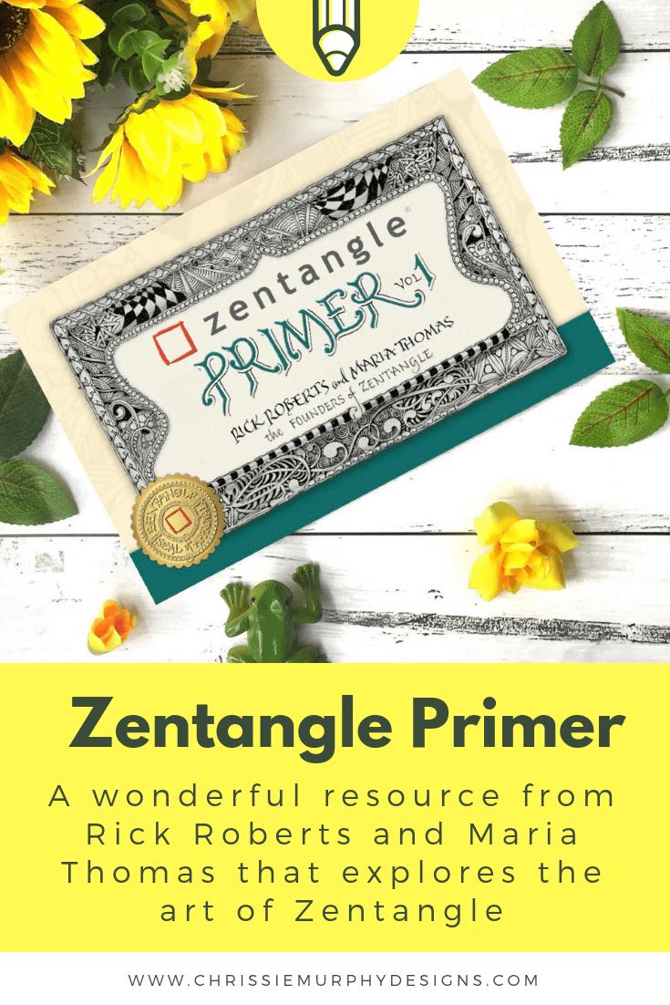 Zentangle Primer by Rick Roberts and Maria Thomas
