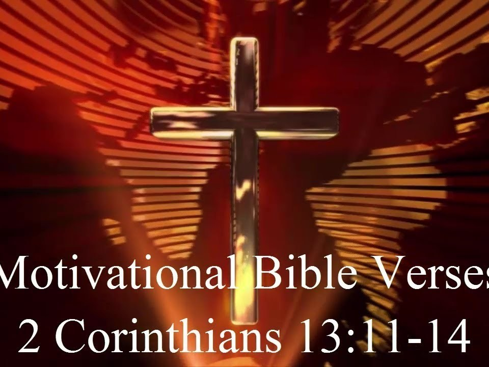 Perfect, Comfort and Peace | 2 Corinthians 13:11-14 | Bible verse of the day