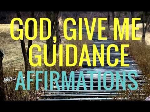 Christian Affirmations for God's  Guidance. Relaxing Music. Scripture based Affirmations