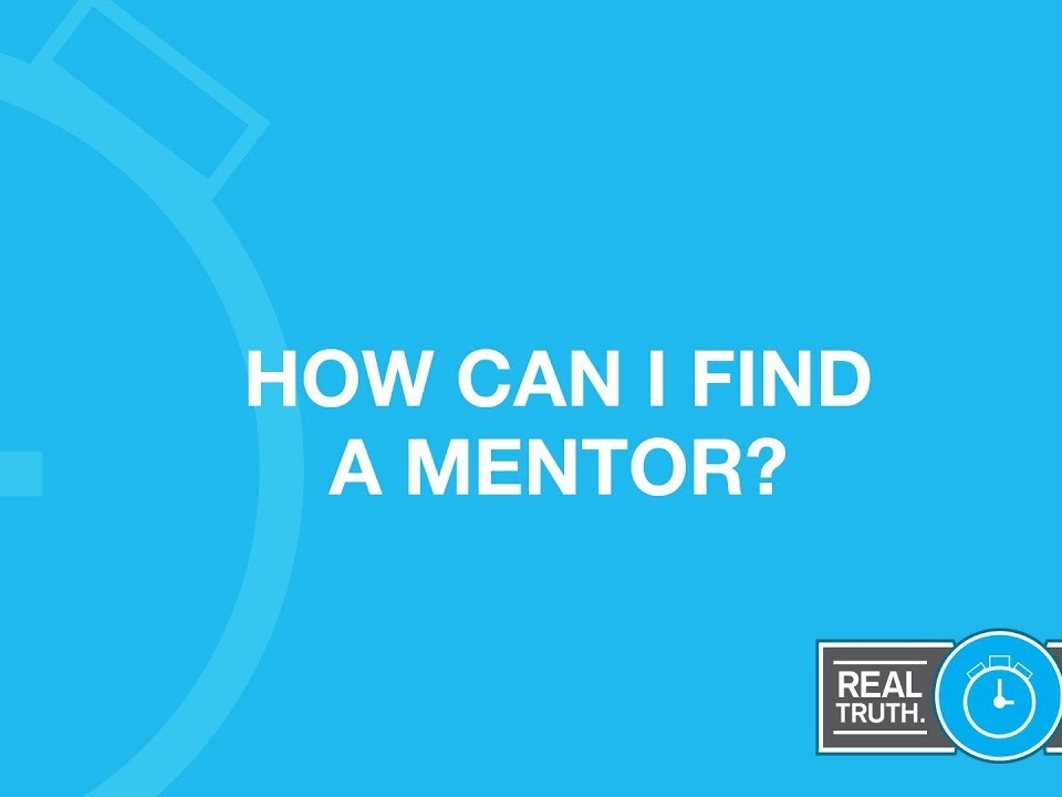 How Can I Find a Mentor?