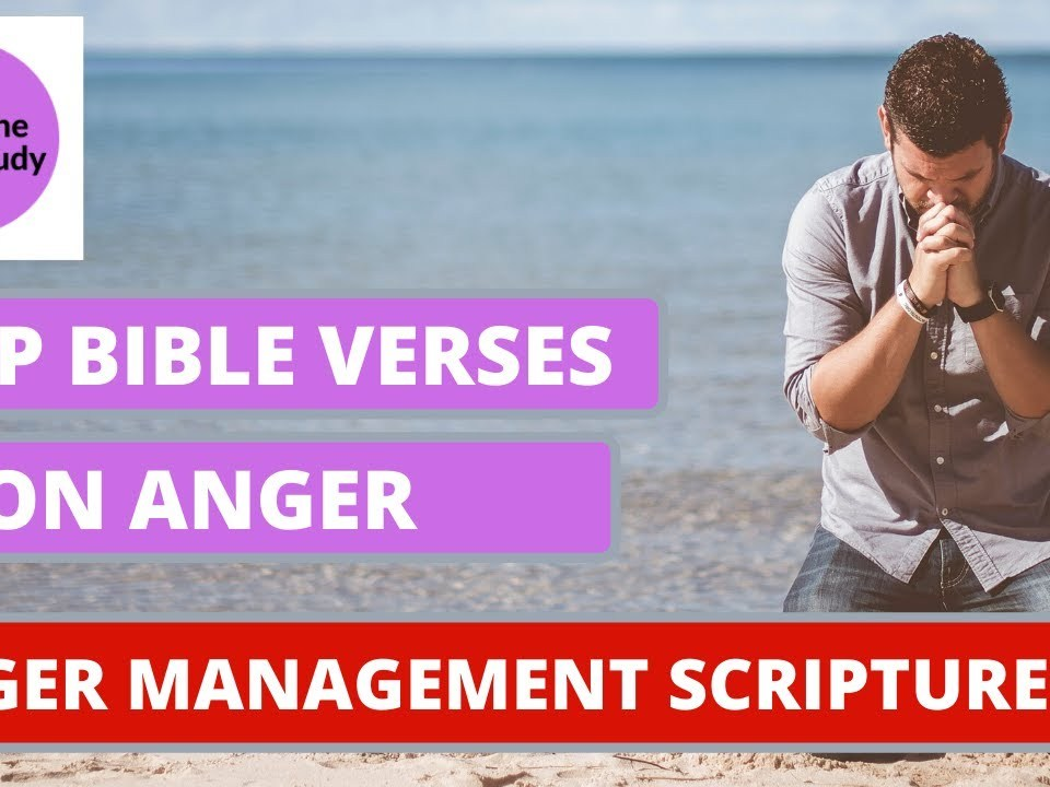 Top Bible Verses on Anger | Anger Management Scriptures (Audio)