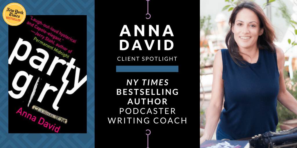 How to Become a NY Times Bestselling Author with Writing Coach Anna David