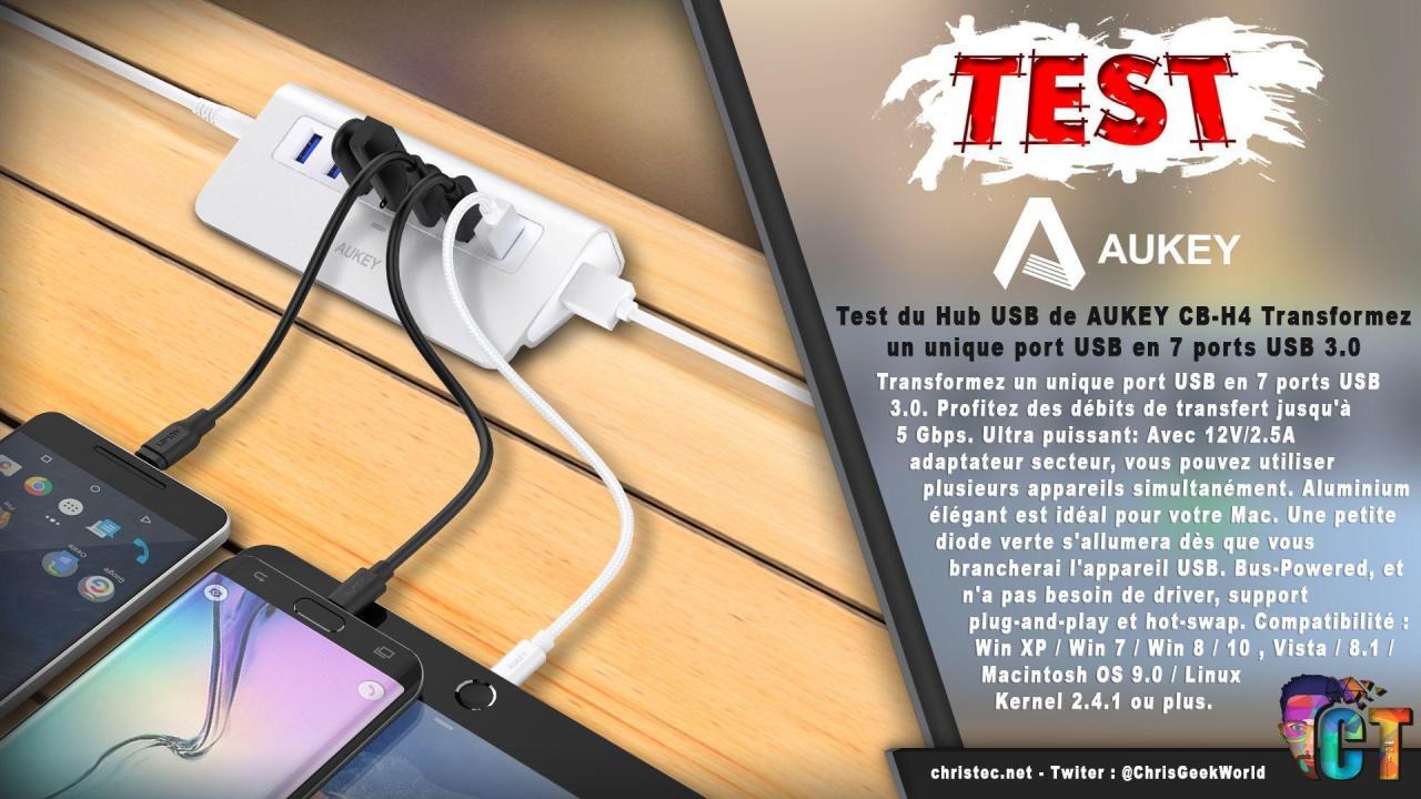 Test du Hub USB de AUKEY CB-H4 Transformez un unique port USB en 7 ports USB 3.0