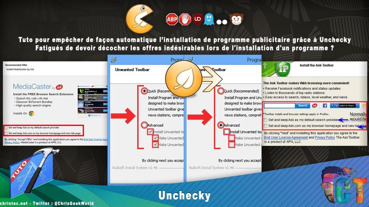 Tuto pour empêcher de façon automatique l'installation de programme publicitaire grâce à Unchecky
