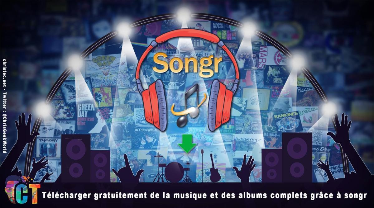 Télécharger gratuitement de la musique et des albums complets grâce à songr