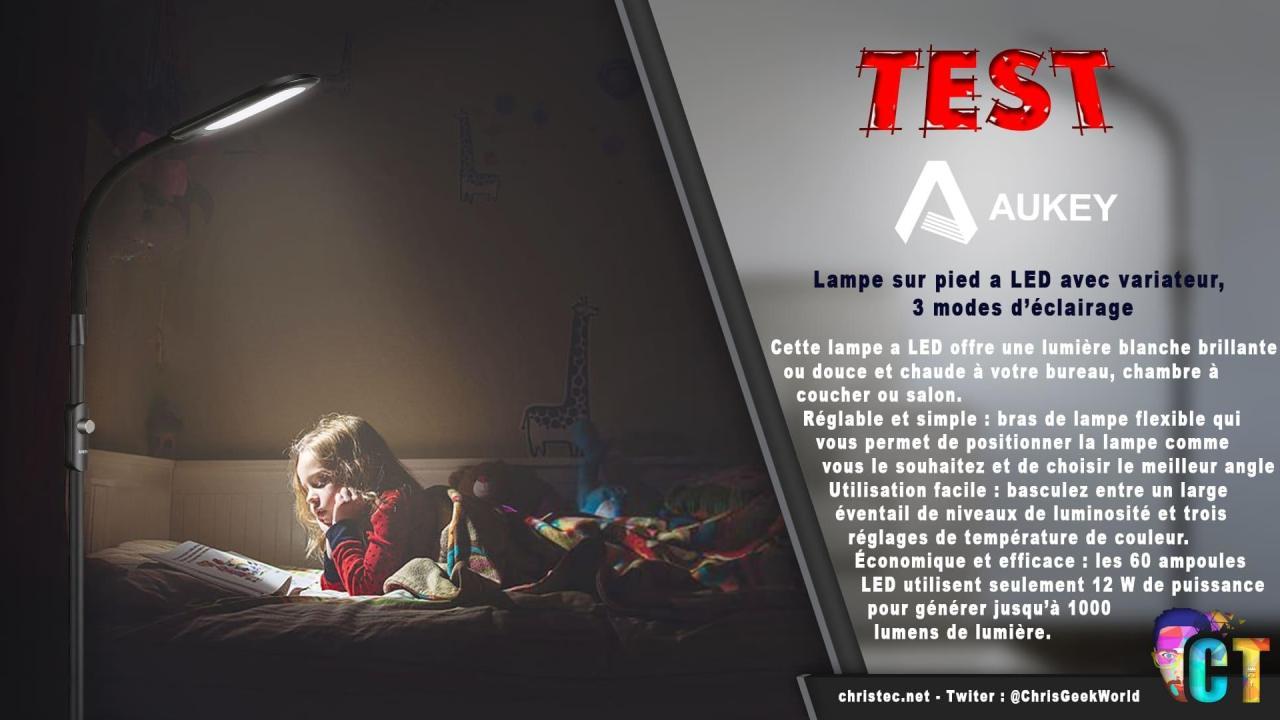 Test de la lampe sur pied à LED Aukey avec 3 modes d'éclairage