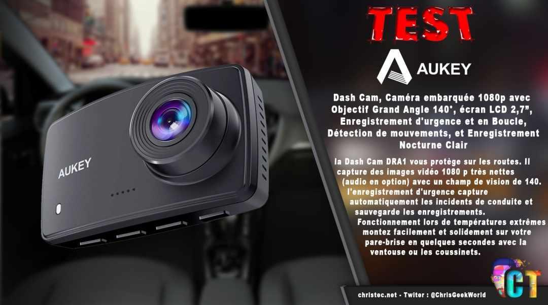 image en-tête Test de la Dash Cam Aukey, caméra embarquée1080p avec objectif grand-angle