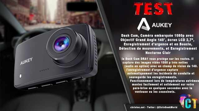 Test de la Dash Cam Aukey, caméra embarquée1080p avec objectif grand-angle 140°