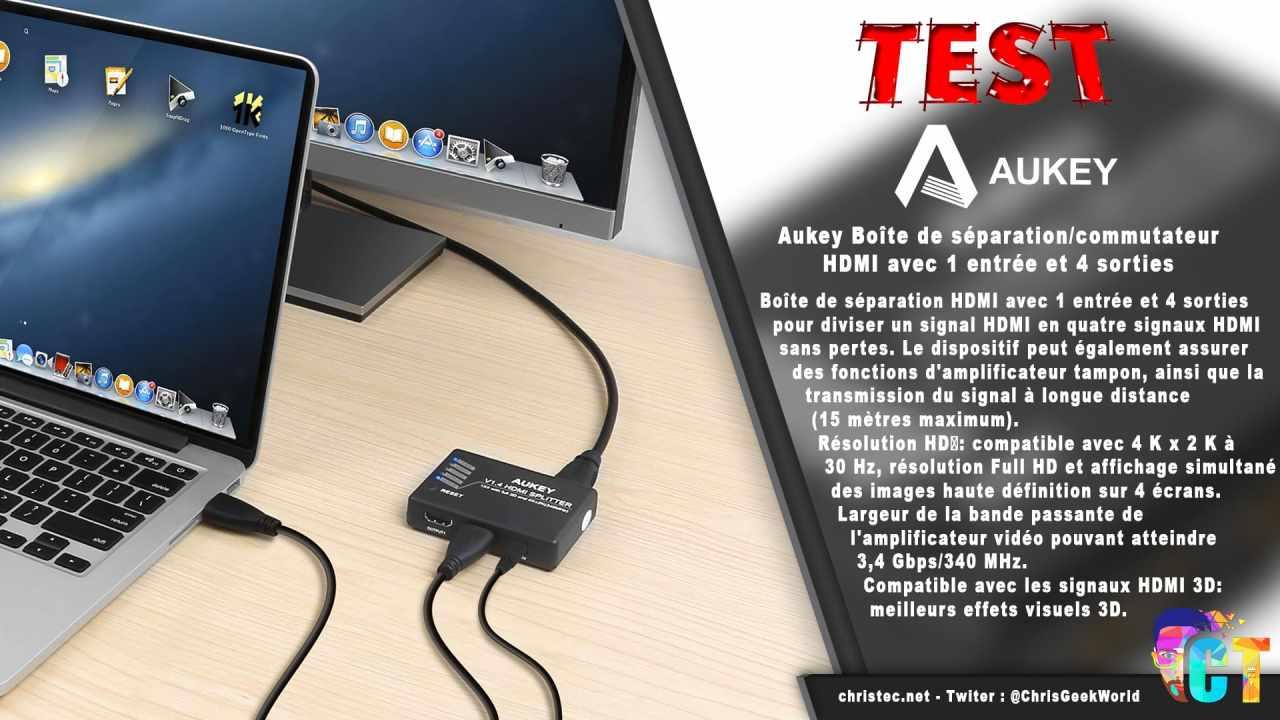 Test du splitter HDMI 3D et 4K Aukey avec 1 entrée et 4 sorties