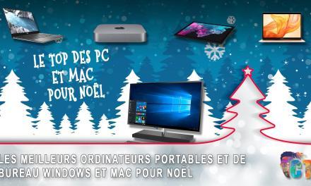 Sélection de Noël, le top des PC portables et bureau Windows et Mac
