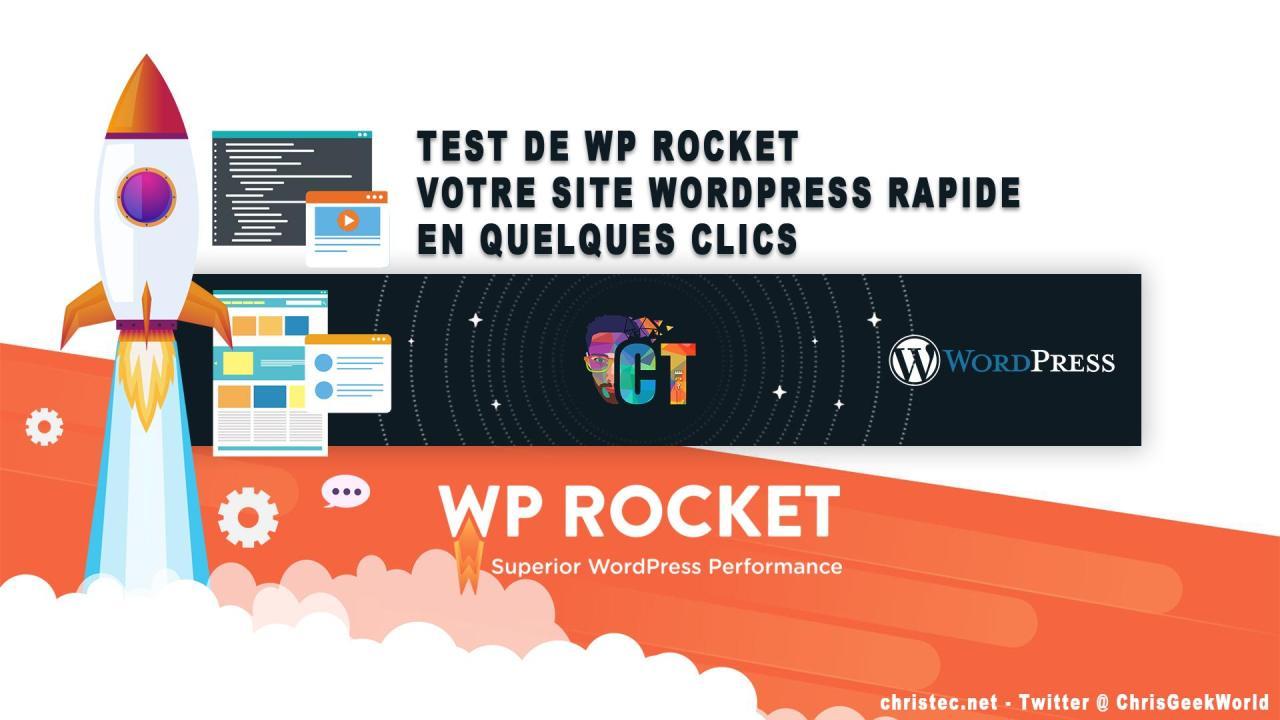 WP Rocket découverte et test du plugin de cache pour WordPress