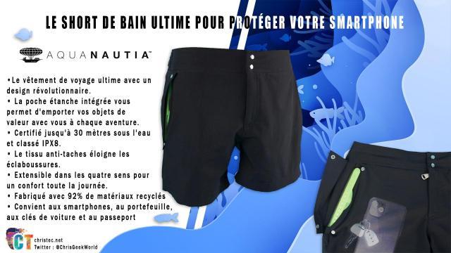 Aquanautia le short de bain ultime pour protéger votre smartphone de l'eau