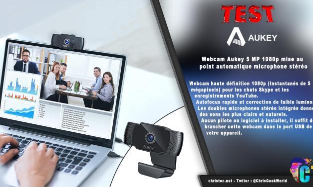 Test de la webcam PC-LM4 de Aukey, 5 MP, 1080p avec mise au point automatique