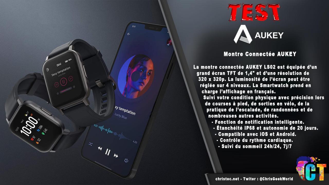 Test de la montre connectée homme et femmes Aukey LS02