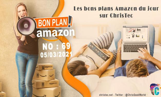 Bons Plans Amazon (69) 05 / 03 / 2021